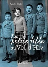 PETITE FILLE DU VEL D'HIV' (LA) by ANNETTE MULLER: Amazon.co.uk ...
