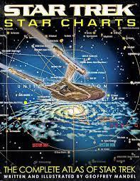 Star Trek Star Charts Book Star Trek Star Charts The Complete Atlas Of Star Trek