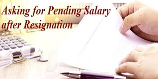 Asking For Pending Salary After Resignation Assignment Point