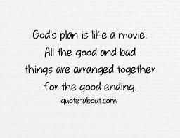 Gods Plan Quotes Best Quotes About Gods Plan 48 Quotes