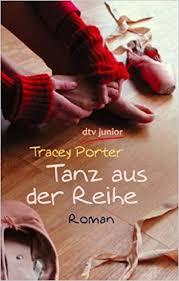 Tanz aus der Reihe: Roman dtv Fortsetzungsnummer 81, Band 70895: Amazon.de:  Porter, Tracey, Riekert, Eva: Bücher