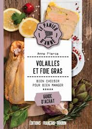 Volailles et foie gras (LE PANIER D ANNE) (French Edition): PIERCE, Anne:  9791025203613: Amazon.com: Books