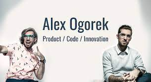 Alex Ogorek - Product, Code, & Innovation Expert