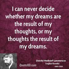 Dreams Quotes In English Best of David Herbert Lawrence Dreams Quotes QuoteHD