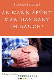 Kindsbewegungen Ab Wann Spürt Man Das Baby Im Bauch
