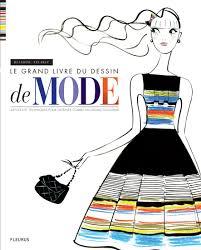 Livre Le Grand Livre Du Dessin De Mode Collection Lelarge