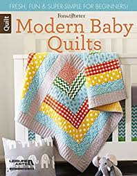 Modern Baby: Easy, Fresh, and Fun Quilt Designs: That Patchwork ... & Customers who bought this item also bought Adamdwight.com