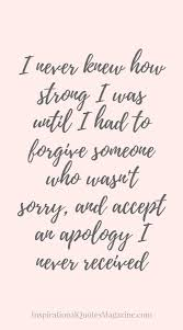 Forgiving Quotes Best Inspirational Quote About Strength Forgiveness And Relationships