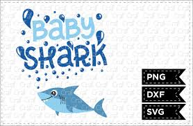 Baby Shark Download Free Svg Files Creative Fabrica