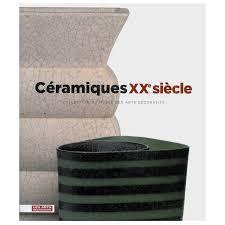 céramiques siècle book 20th century ceramics