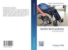 Guillain–Barré syndrome, 978-613-0 ...