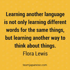 Different Quotes New 48 Inspirational Quotes About Language Learning Team Japanese