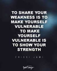 Vulnerability Quotes Cool 48 Powerful Inspirational Quotes That Prove Vulnerability Makes Us