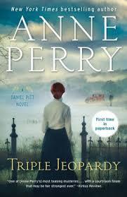 Triple Jeopardy (Daniel Pitt Series #2) by Anne Perry, Paperback | Barnes &  Noble®