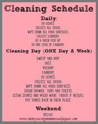Possibility # Keep a clean house. 7 Days To A Clean House. A VERY detailed  7 day schedule! Including cleaning tips!