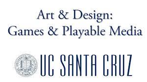 Uc Santa Cruz Computer Science Game Design Art Design Games Playable Media