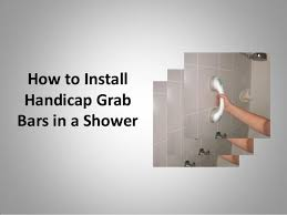 how to install handicap grab bars in a shower bathtub grab bar installation guidelines