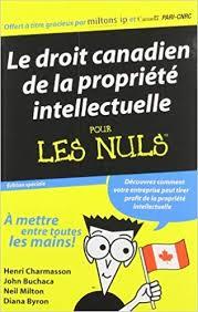propriété intellectuelle au canada : droit d'auteur au canada, droit des brevets canadiens