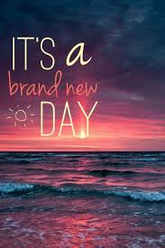 New Day Quotes Gorgeous Brand New Day Quote Quote Number 48 Picture Quotes