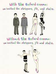 when is a comma used the oxford comma scandal grammarianism