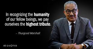 Thurgood Marshall Quotes Fascinating TOP 48 QUOTES BY THURGOOD MARSHALL AZ Quotes