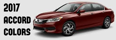 2017 Honda Accord Interior And Exterior Color Options