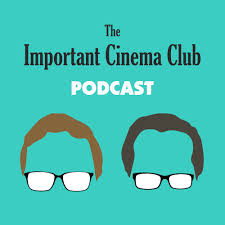 The Important Cinema Club