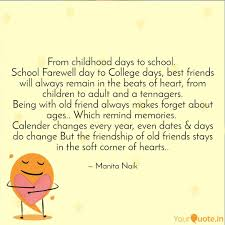 From Childhood Days To Sc Quotes Writings By Manita Naik