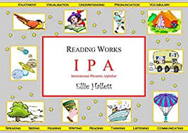 One of the most important achievements of phonetics in the past century has been to arrive at a system of phonetic symbols that anyone can learn to use and that can be. International Phonetic Alphabet Ipa Sounds And Their Letters Reading Works Book 12 Kindle Edition By Hallett Ellie Reference Kindle Ebooks Amazon Com