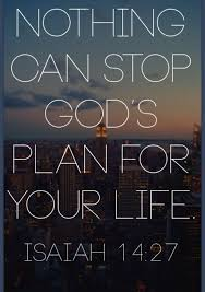 Bible Verse Of The Daynothing Can Stop God's Plan For Your Life Unique Bible Inspirational Quotes About Life