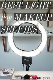 Selfie Ring Light For Makeup Ring Light For Self Portraits Citizens Of Beauty