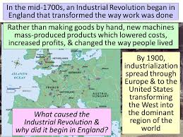 essential question what caused an industrial revolution in what caused the industrial revolution why did it begin in england