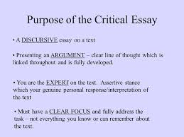 int critical essays purpose of the critical essay a discursive purpose of the critical essay a discursive essay on a text presenting an argument clear