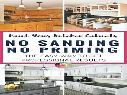 how to paint kitchen cabinets without sanding how to paint kitchen cabinets no painting sanding how