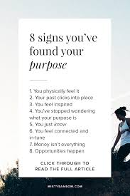 8 Signs Youve Found Your Purpose Articles Life Purpose Finding