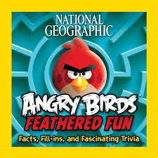 Amazon.com: National Geographic Angry Birds Feathered Fun: Facts, Fill-ins,  and Fascinating Trivia (9781426213892): National Geographic, Vesterbacka,  Peter: Books