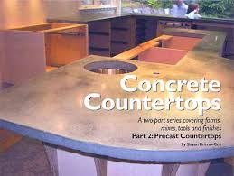 concrete countertop production falls into two general categories cast in place and precast countertops in the last issue of concrete decor