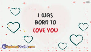 Love Husband Quotes Awesome I Was Born To Love You HusbandquotesCom