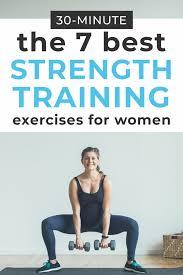 7 best strength training exercises for