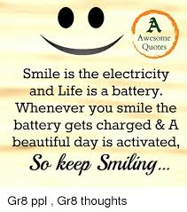 Quotes on smile Awesome Quotes Smile Is the Electricity and Life Is a Battery 38