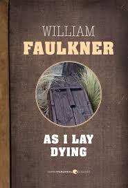 the best southern novels ever written flavorwire as i lay dying