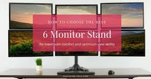 best 6 monitor stand reviews for the top 5 hex monitor stands