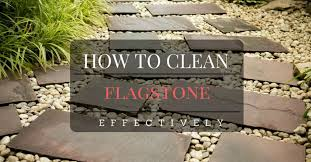 how to clean flagstone effectively