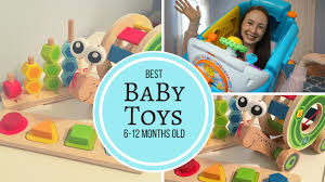 best baby toys 6 12 months old my baby boy s favorite toys