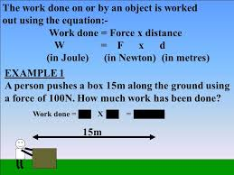 the work done on or by an object is worked out using the equation