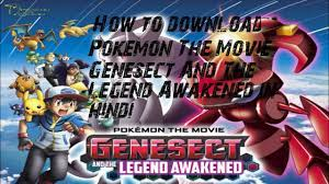 How to download Pokemon The Movie Genesect And The Legend Awakened in hindi  in 2020 by