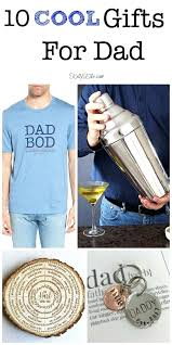 cool gifts for dad thoughtful gift ideas the men in your life great mens under 50