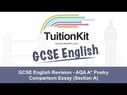 gcse english revision aqa a poetry comparison essay section a  gcse english revision aqa a poetry comparison essay section a