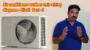 air conditioner outdoor unit wiring diagram hindi