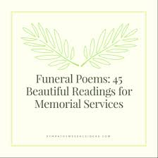 funeral poems 45 beautiful readings